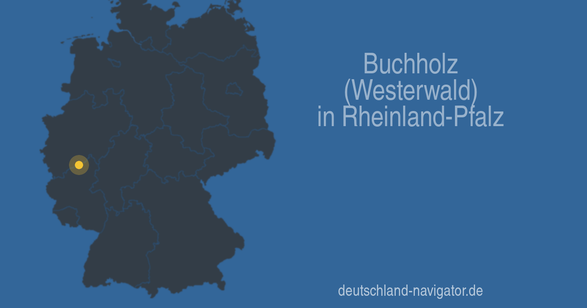 Wetter Buchholz Westerwald